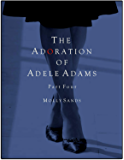 The Adoration of Adele Adams - Part 4 (English Edition)