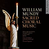 William Mundy: Sacred Choral Music
