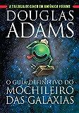 capa de O Guia Definitivo do Mochileiro das Galáxias