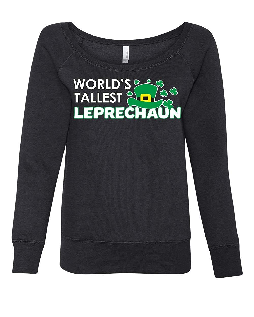 Worlds Tallest Leprechaun Womens Sweatshirt St Patricks Day Shamrock Beer
