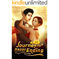Journey to Happy Ending 23: The Sweetest Moments in Life (Journey to Happy Ending Series)