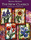 New Classics Impressionist Stained Glass, Brenda Henning, 0977362779