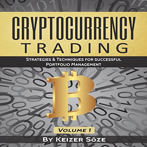 [D.o.w.n.l.o.a.d] Cryptocurrency Trading: Strategies & Techniques for Successful Portfolio Management<br />EPUB