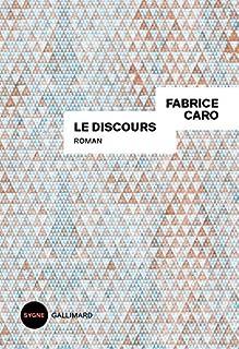 Le discours, Caro, Fabrice
