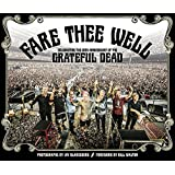 Fare Thee Well: Celebrating the 50th Anniversary of the Grateful Dead