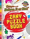 img - for Ripley's Believe It or Not! Zany Puzzle Book (Ripley's Believe It or Not! Kids (Paperback)) by Ripley's Believe It or Not! (2013-10-01) book / textbook / text book