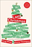 Last Christmas: Memories of Christmases Past and