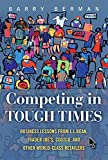 img - for Competing in Tough Times: Business Lessons from L.L.Bean, Trader Joe's, Costco, and Other World-Class Retailers (Paperback) book / textbook / text book