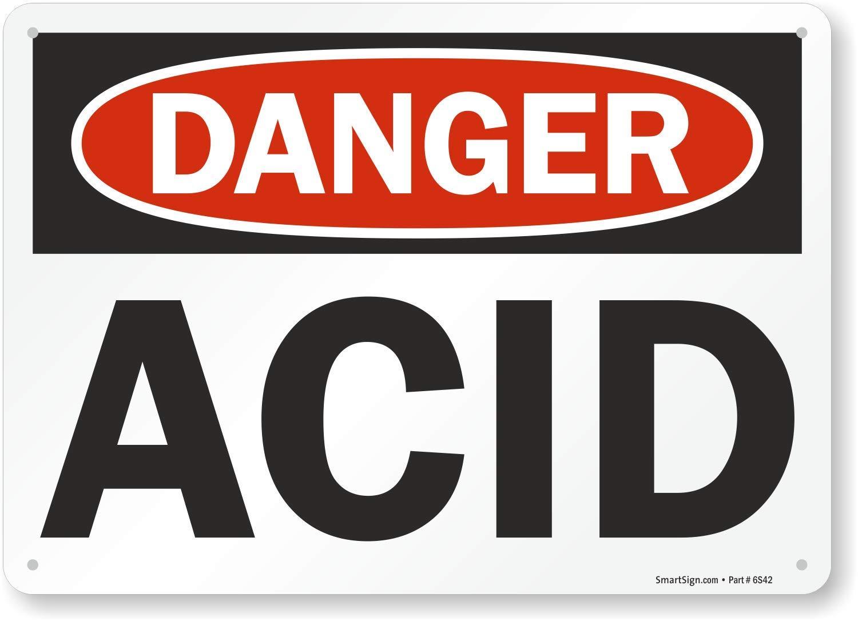 7 x 10 Aluminum Acid Sign By SmartSign Danger