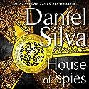 House of Spies: A Novel Hörbuch von Daniel Silva Gesprochen von: George Guidall