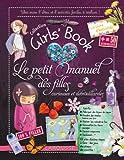 Le Girl's Book - Le petit manuel des filles curieuses et débrouillardes