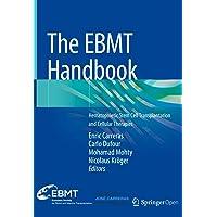 The EBMT Handbook: Hematopoietic Stem Cell Transplantation and