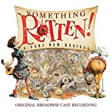 Kyпить Something Rotten! (Original Broadway Cast Recording) на Amazon.com