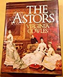 The Astors, Virginia Cowles, 0394414780