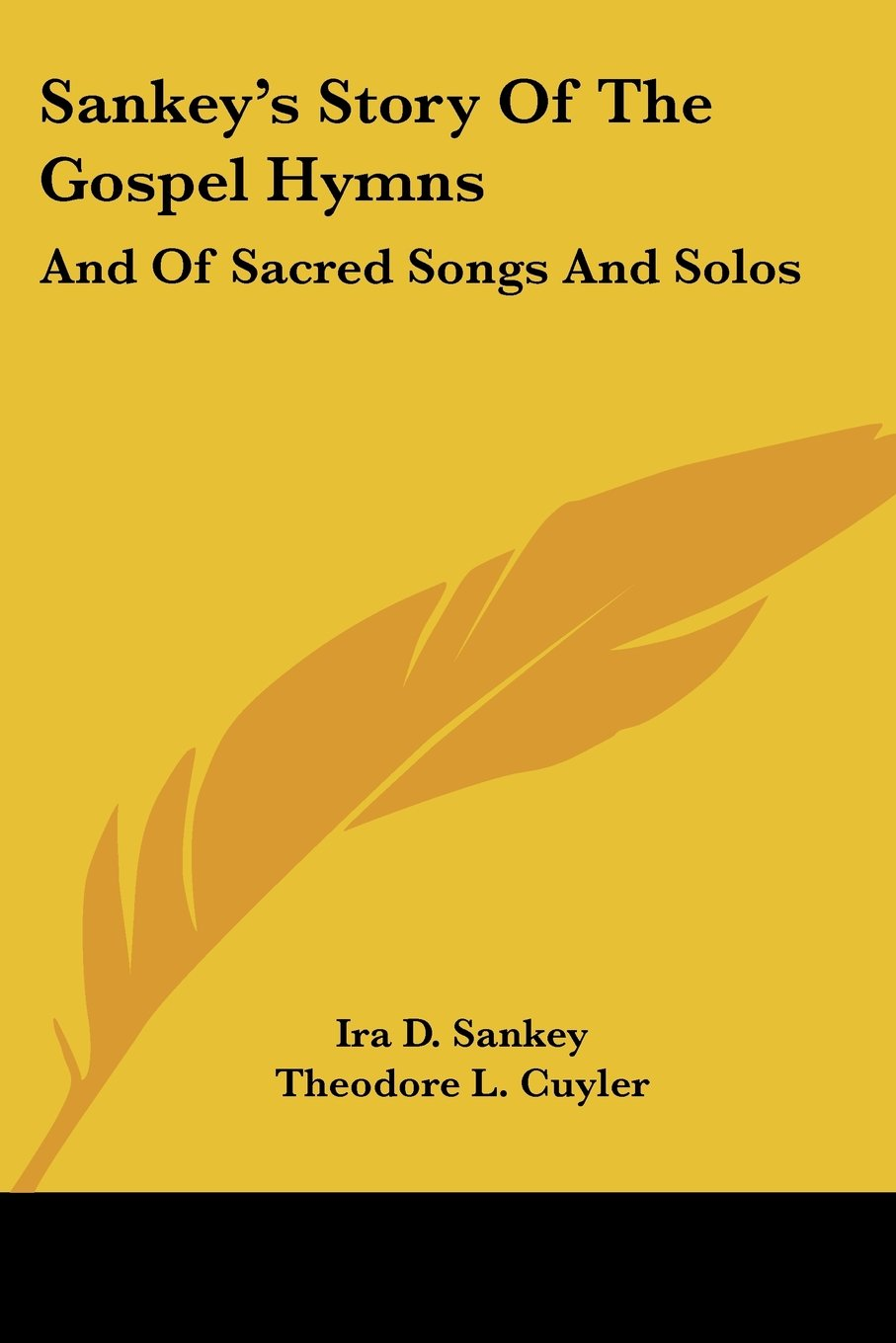 Sankey's Story Of The Gospel Hymns: And Of Sacred Songs And Solos pdf