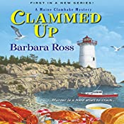 Clammed Up: A Maine Clambake Mystery | Barbara Ross