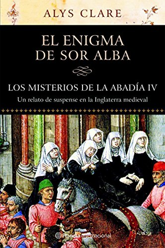 El enigma de sor Alba / the Enigma of Sister Alba (Spanish Edition)
