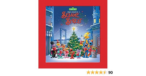 Christmas White House 2021 Sesame Street Once Upon A Sesame Street Christmas Newman Robin Cole Geri Brannon Tom 9780762461622 Amazon Com Books