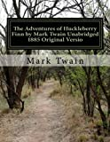 Image of The Adventures of Huckleberry Finn by Mark Twain Unabridged 1885 Original Versio