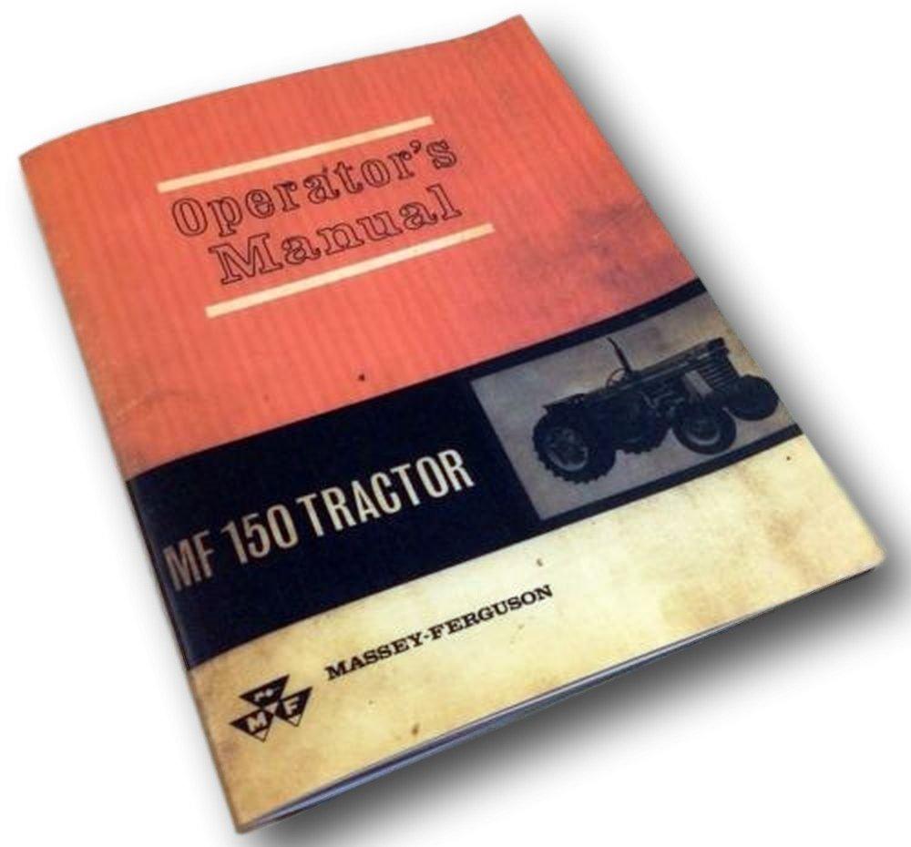 Amazon.com: Massey Ferguson Mf 150 Tractor Operators Owners Manual Diesel  Gasoline: Industrial & Scientific