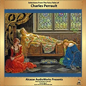 Selections from the Fairy Tales of Charles Perrault Audiobook