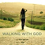 Walking with God | Skip Heitzig