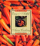 Easy and Artful Asian Cooking, Richard Cawley, 1564266540