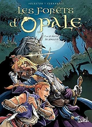 Les Forêts dOpale T08 : Les Hordes de la nuit (French Edition)