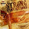 Strong Convictions: Emmett Strong Westerns Book 1 Audiobook by GP Hutchinson Narrated by Alex Zonn