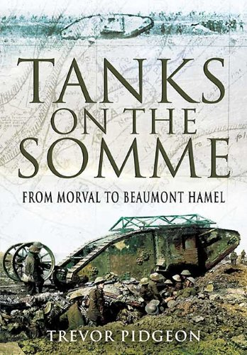 Tanks on the Somme: From Morval to Beaumont Hamel ebook