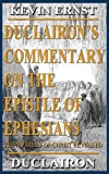 Duclairon's Commentary on the Epistle of Ephesians, Kevin Duclairon, 1603834540