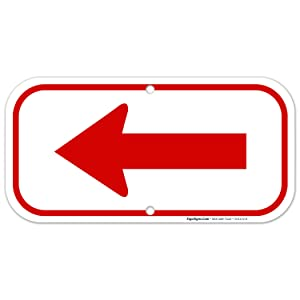 Left Side Red Arrow Sign 6x12 Rust Free Aluminum, Weather/Fade Resistant, Easy Mounting, Indoor/Outdoor Use, Made in USA by SIGO SIGNS