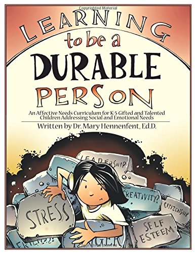 Learning to Be a Durable Person: Social and Emotional Activities and Teacher Guide