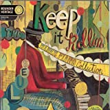 Keep It Rollin': The Blues Piano Collection