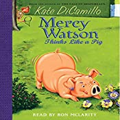 Mercy Watson #5: Mercy Watson Thinks Like a Pig | Kate DiCamillo