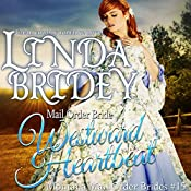 Mail Order Bride: Westward Heartbeat: Montana Mail Order Brides, Book 15 | Linda Bridey