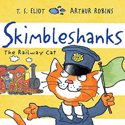 Skimbleshanks: The Railway Cat (Old Possum Picture ()