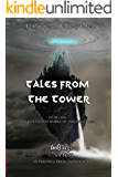 Tales From The Tower: The collected stories from Year One of Inklings Press