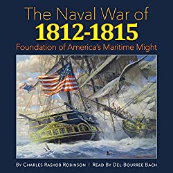 The Naval War of 1812-1815