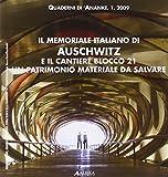 Quaderni 'Anatkh (2009) vol. 1 - Il memoriale italiano di Auschwitz e il cantiere blocco 21. Un patrimonio materiale da salvare