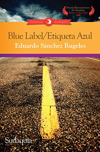 Blue Label/ Etiqueta Azul (Spanish Edition)