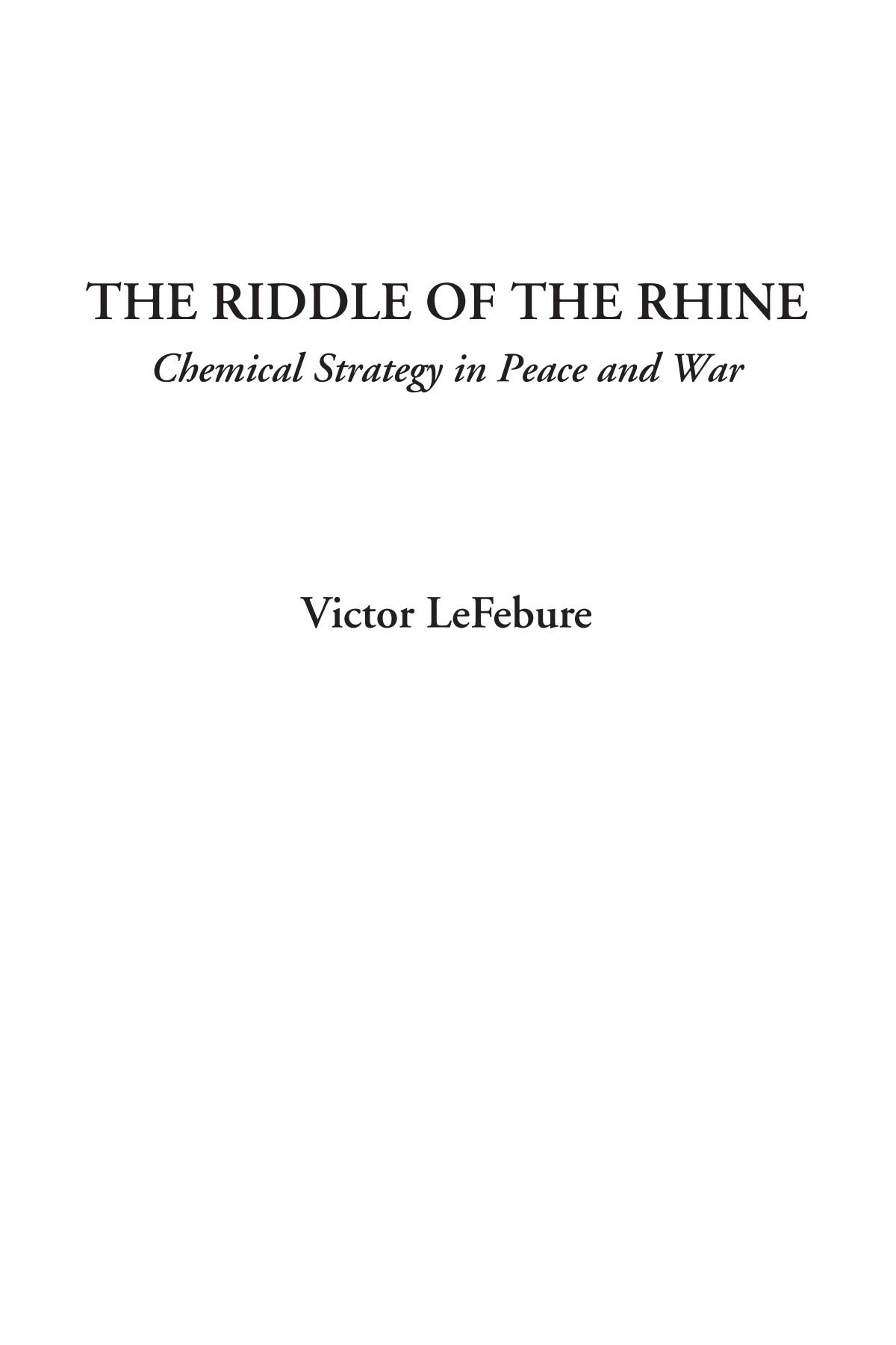 The Riddle of the Rhine (Chemical Strategy in Peace and War) pdf