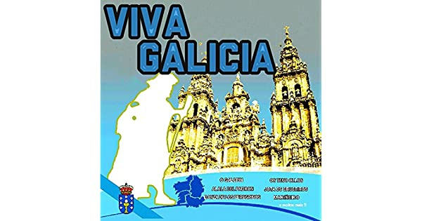 Amazon.com: Viva Galicia: Varios Artistas: MP3 Downloads