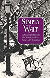 download ebook simply wait: cultivating stillness in the season of advent [simply wait] [paperback] pdf epub