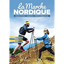 La Marche Nordique (SPORTS D'ENDURA)