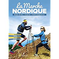 La Marche Nordique (SPORTS D'ENDURA) (French Edition)