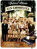 Les Choristes - bande originale du film spécial piano (French Edition)