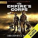 The Empire's Corps Hörbuch von Christopher G. Nuttall Gesprochen von: Jeffrey Kafer