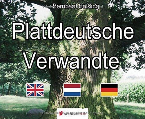 Plattdeutsche Verwandte  Englisch Niederländisch Hochdeutsch Am Beispiel Des Westmünsterländischen Sandplatt