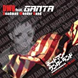 DEADMAN WONDERLAND CHARACTER SONG: IGARASHI GANTA by DWB FEAT. GANTA (2011-07-01)